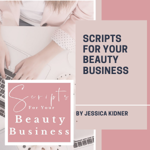 Scripts For Your Beauty Business